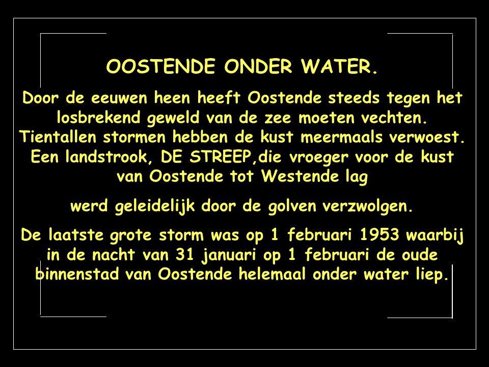 OOSTENDE ONDER WATER.