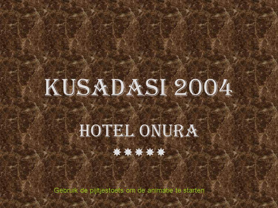 KUSADASI 2004 HOTEL ONURA  Gebruik de pijltjestoets om de animatie te starten