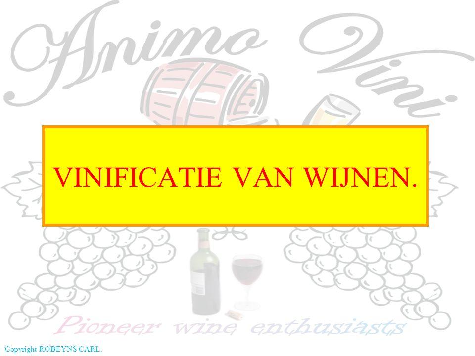Copyright ROBEYNS CARL. Verschillende soorten wijn en hun vinificatie.