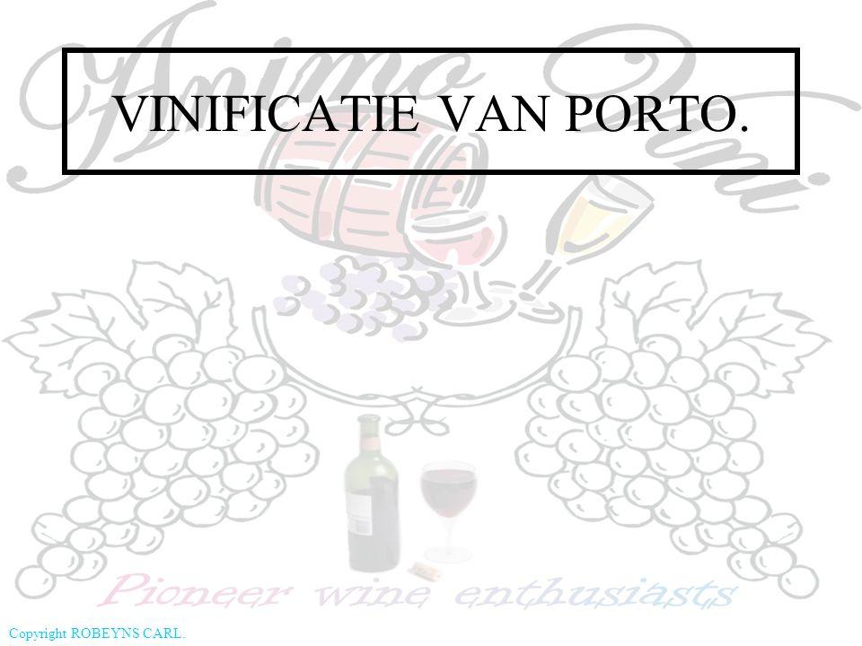 Copyright ROBEYNS CARL. VINIFICATIE VAN PORTO.