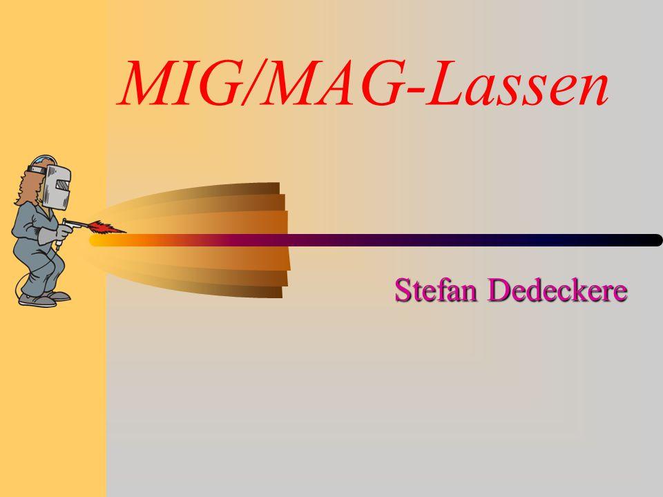 lassen gassmeltlassen (autogeen) vlambooglassen (elektrisch) elektrode lassen MIG/MAG lassen TIG lassen Situering Mig-Mag lassen