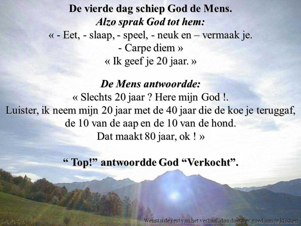 De vierde dag schiep God de Mens.