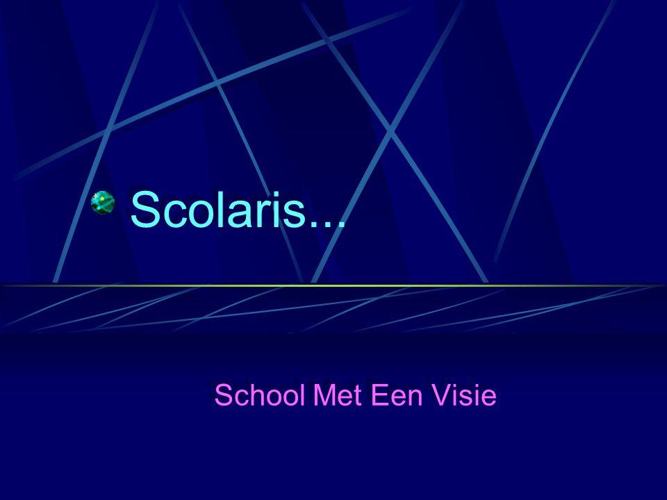 Scolaris... School Met Een Visie
