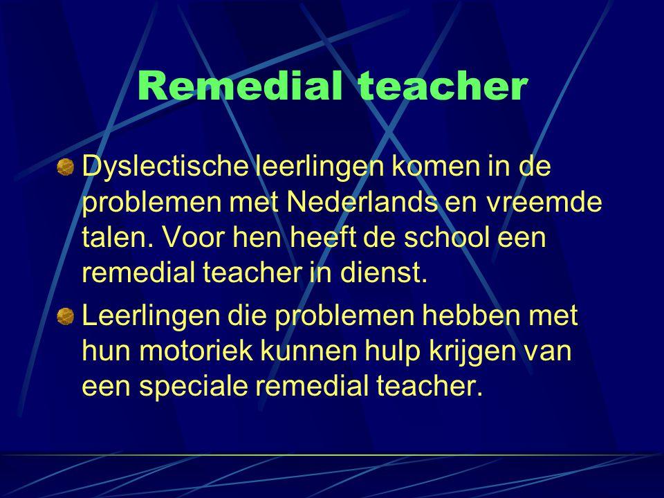 Remedial teacher Dyslectische leerlingen komen in de problemen met Nederlands en vreemde talen.