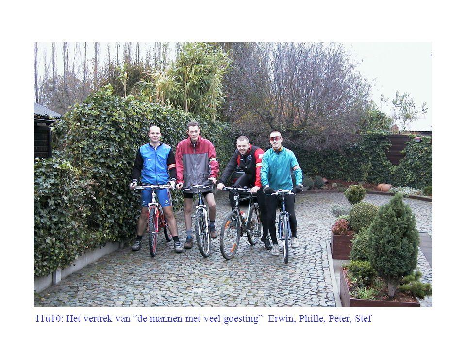 11u10: Het vertrek van de mannen met veel goesting Erwin, Phille, Peter, Stef