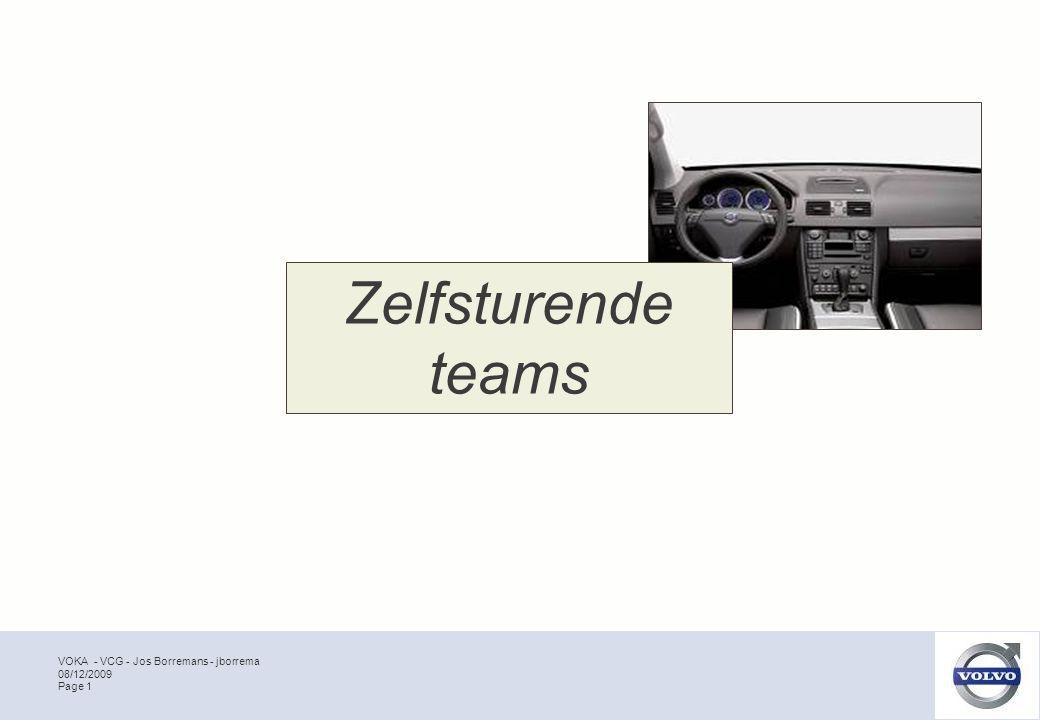VOKA - VCG - Jos Borremans - jborrema Page 1 08/12/2009 Zelfsturende teams