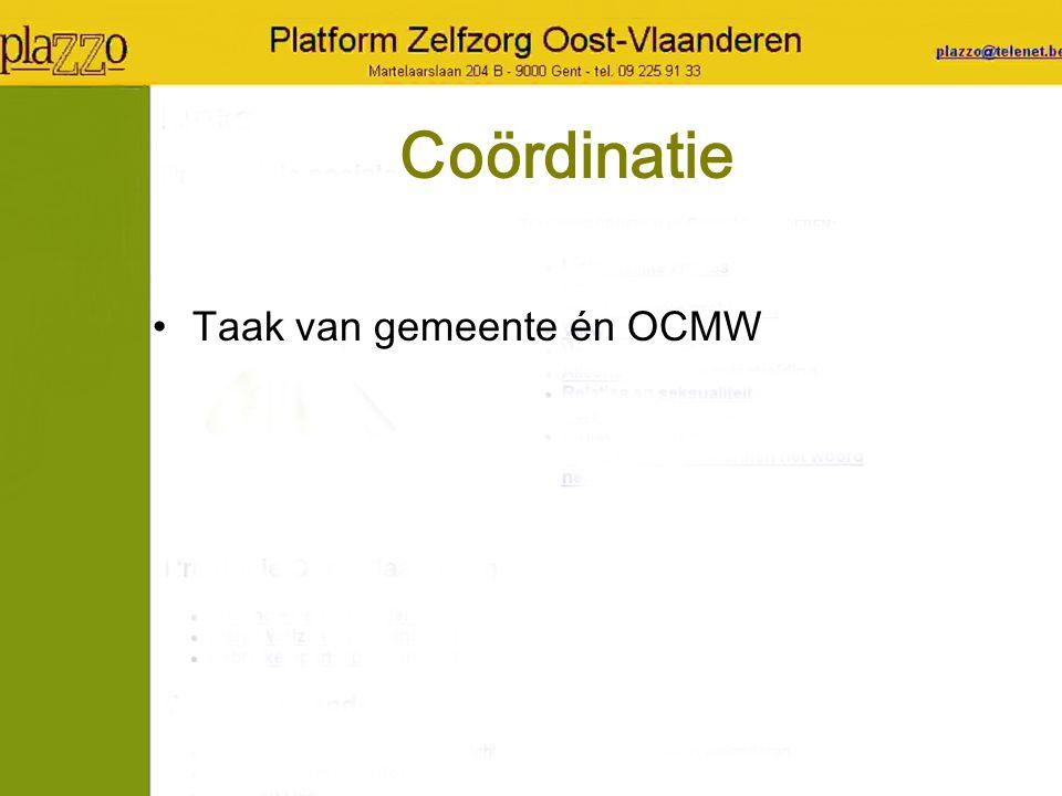 Coördinatie Taak van gemeente én OCMW
