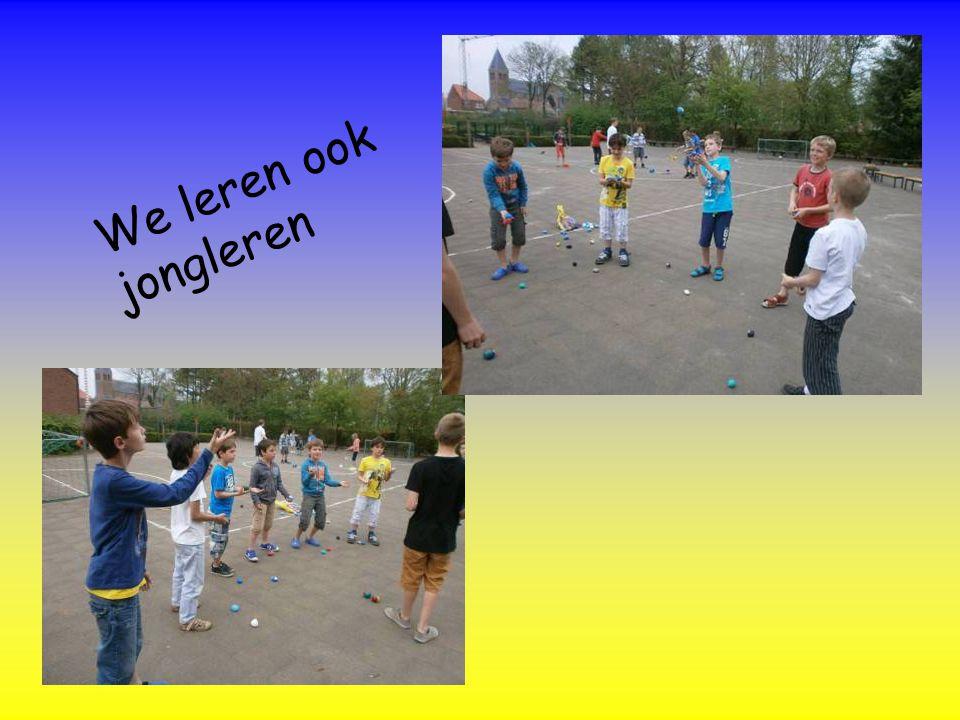 We leren ook jongleren