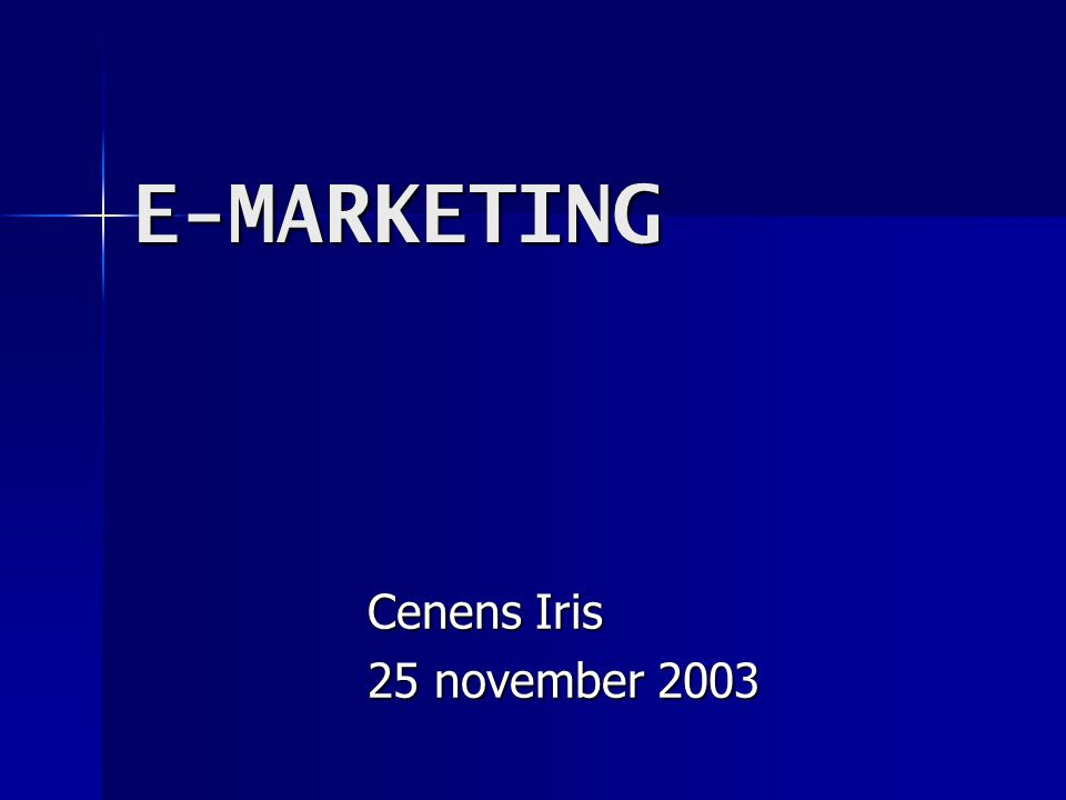 E-MARKETING Cenens Iris 25 november 2003
