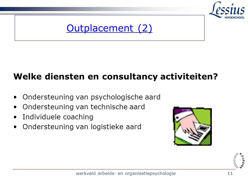 werkveld arbeids- en organisatiepsychologie11 Welke diensten en consultancy activiteiten.