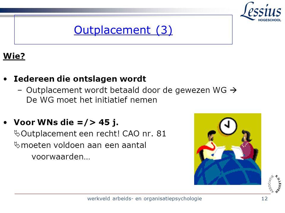 werkveld arbeids- en organisatiepsychologie12 Outplacement (3) Wie.