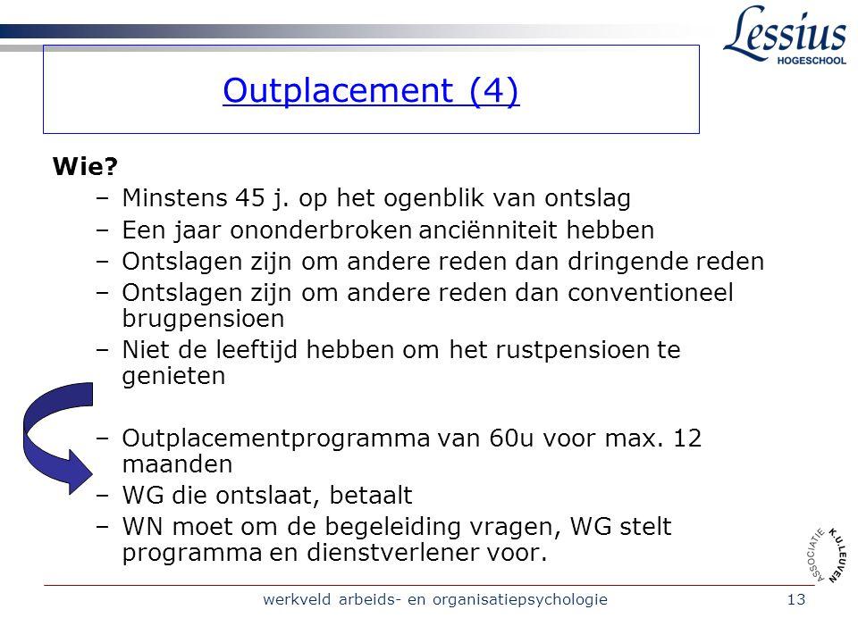werkveld arbeids- en organisatiepsychologie13 Outplacement (4) Wie.