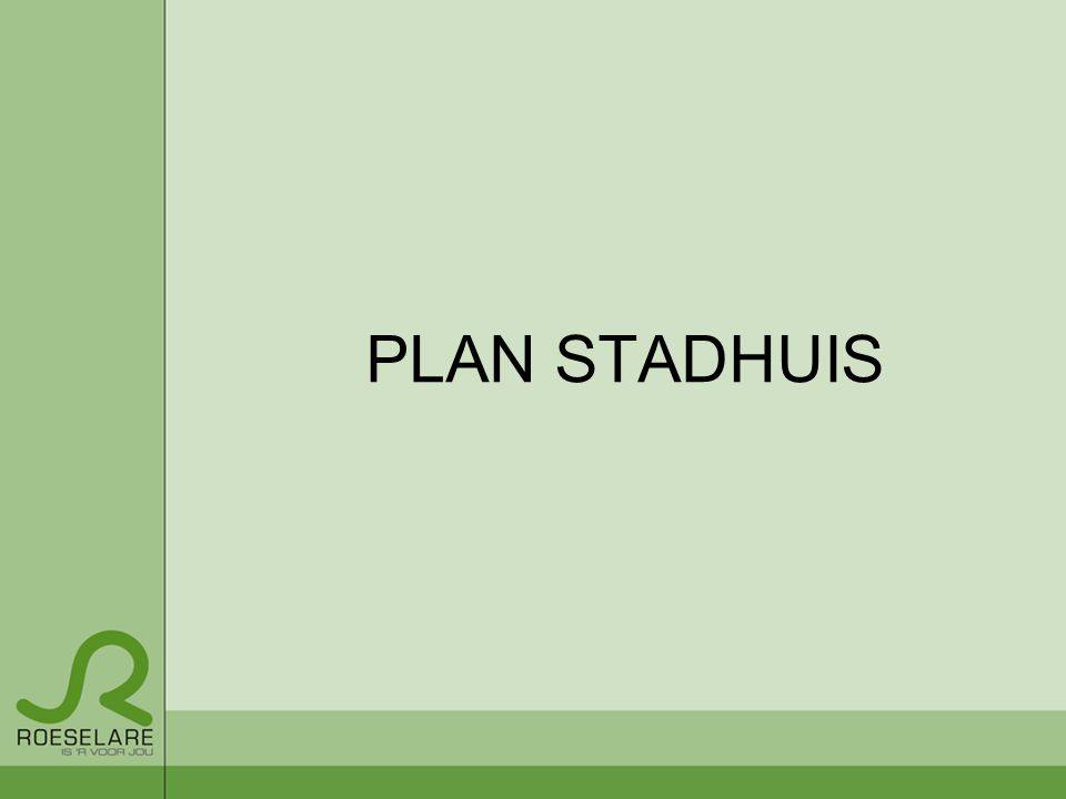 PLAN STADHUIS