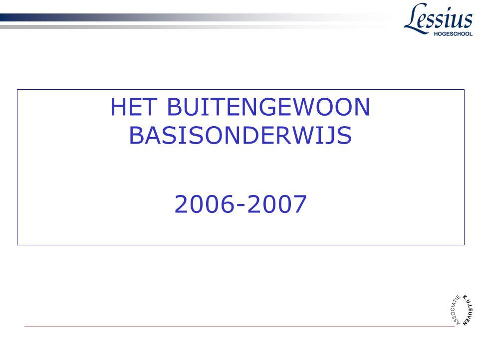 HET BUITENGEWOON BASISONDERWIJS 2006-2007