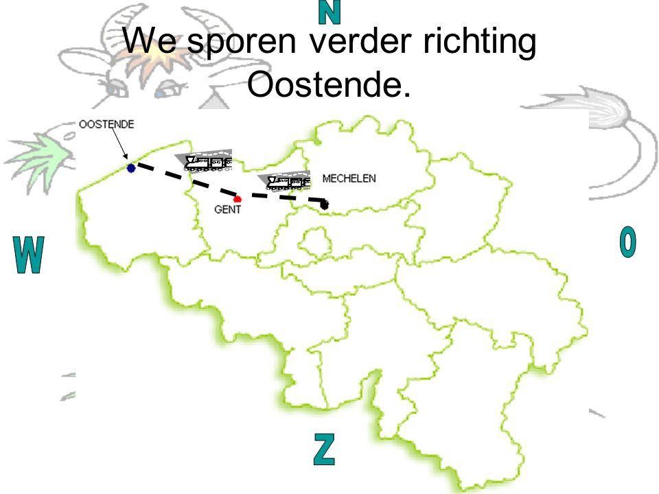 We sporen verder richting Oostende.