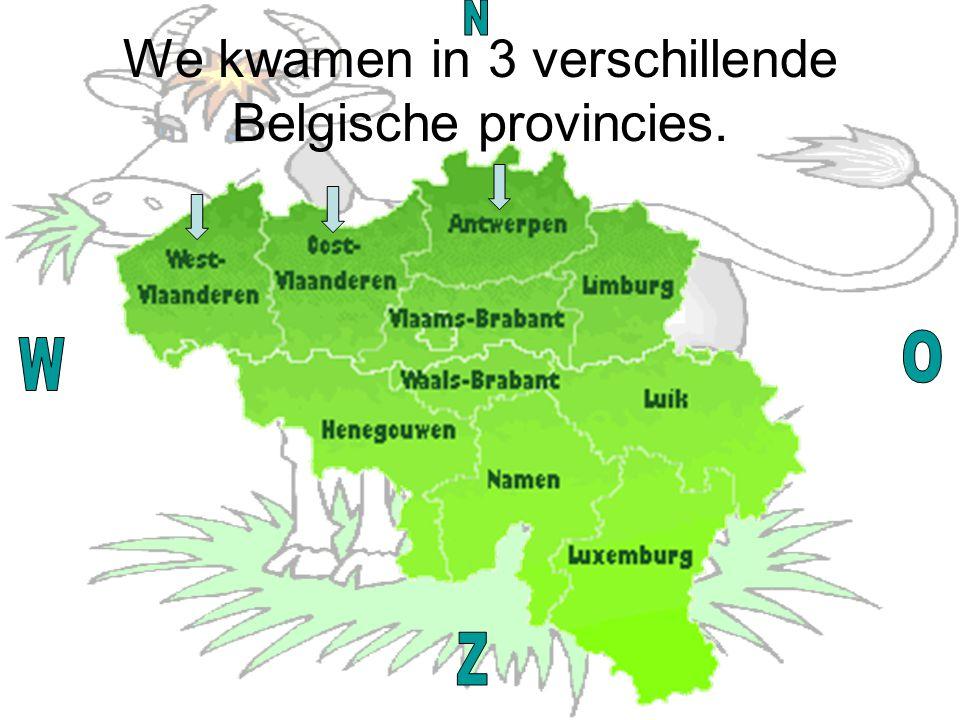We kwamen in 3 verschillende Belgische provincies.
