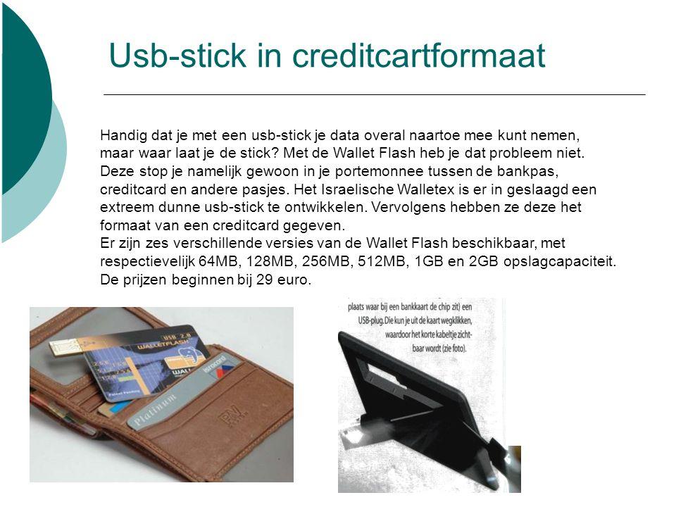 Usb-stick in creditcartformaat Handig dat je met een usb-stick je data overal naartoe mee kunt nemen, maar waar laat je de stick.