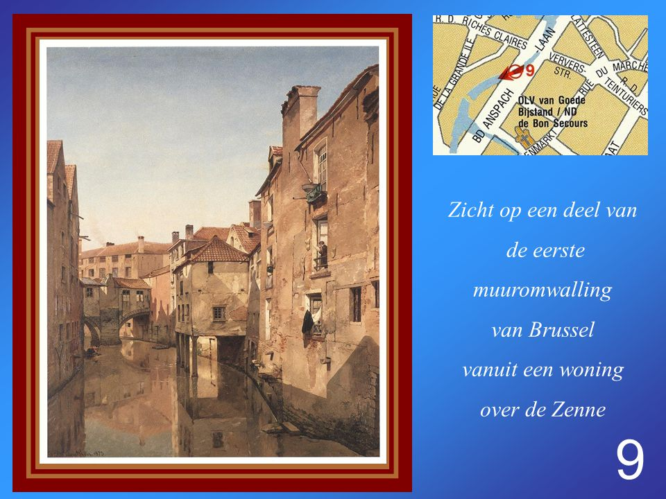 8 Zicht op de oude brouwerij van de Recoletten en de Vaelbeek.