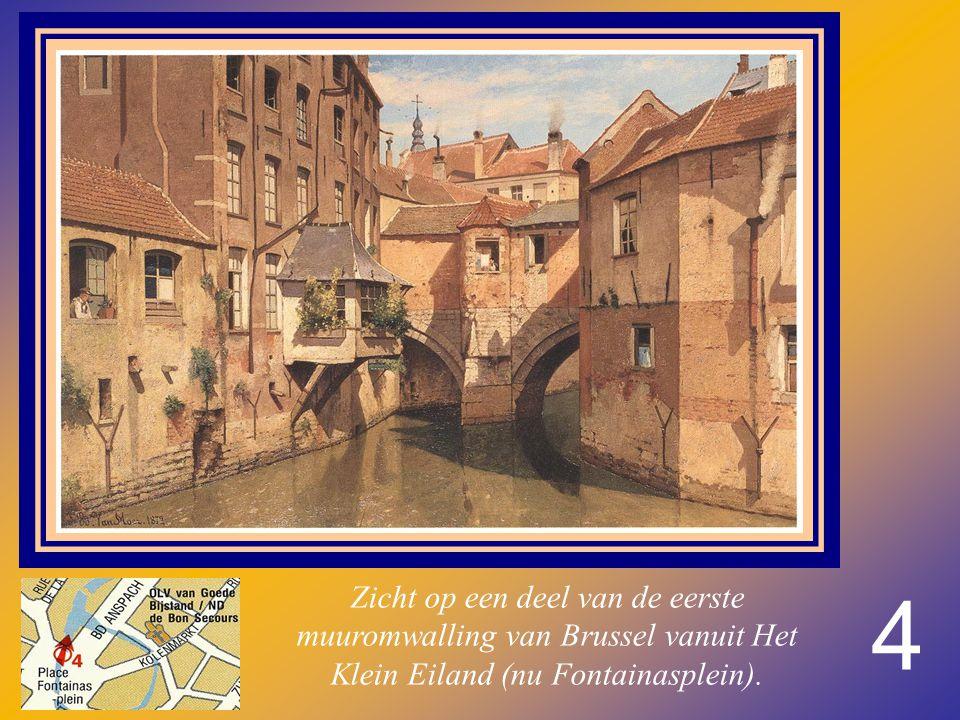 4 Zicht op een deel van de eerste muuromwalling van Brussel vanuit Het Klein Eiland (nu Fontainasplein).