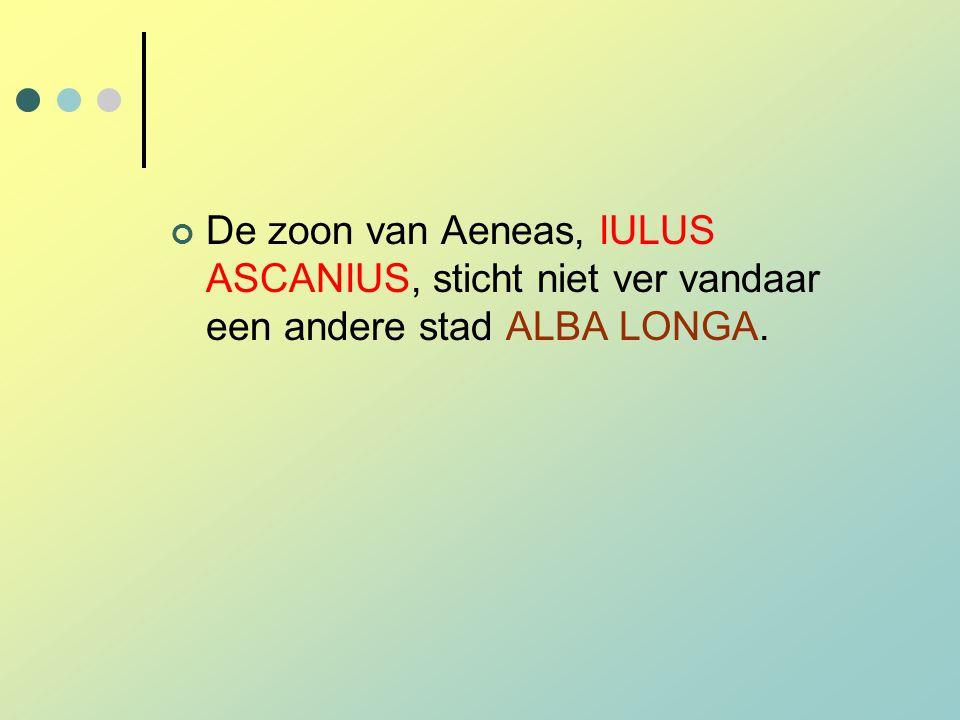 De zoon van Aeneas, IULUS ASCANIUS, sticht niet ver vandaar een andere stad ALBA LONGA.