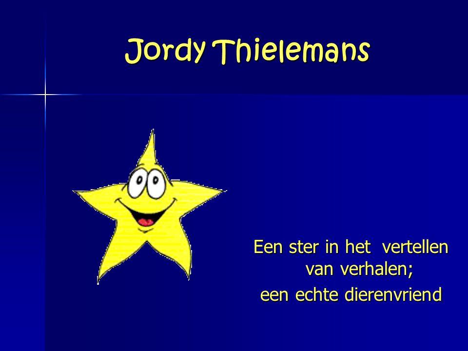 Jordy Thielemans Een ster in het vertellen van verhalen; een echte dierenvriend