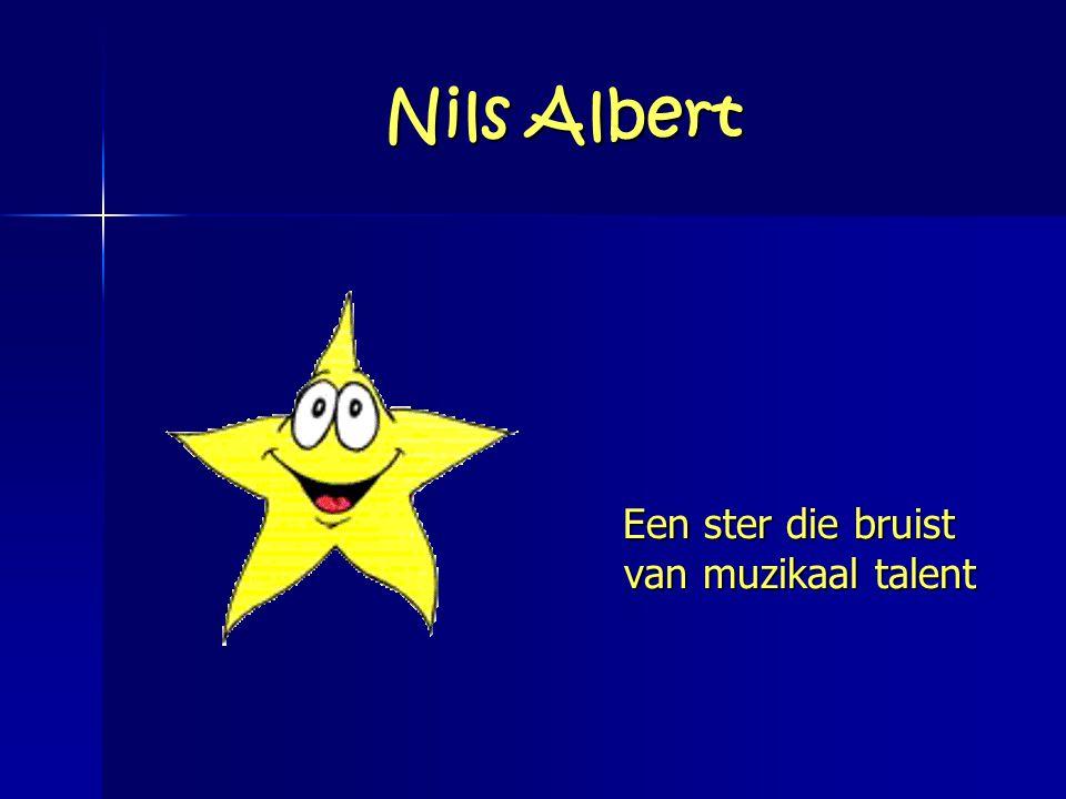Nils Albert Een ster die bruist van muzikaal talent Een ster die bruist van muzikaal talent