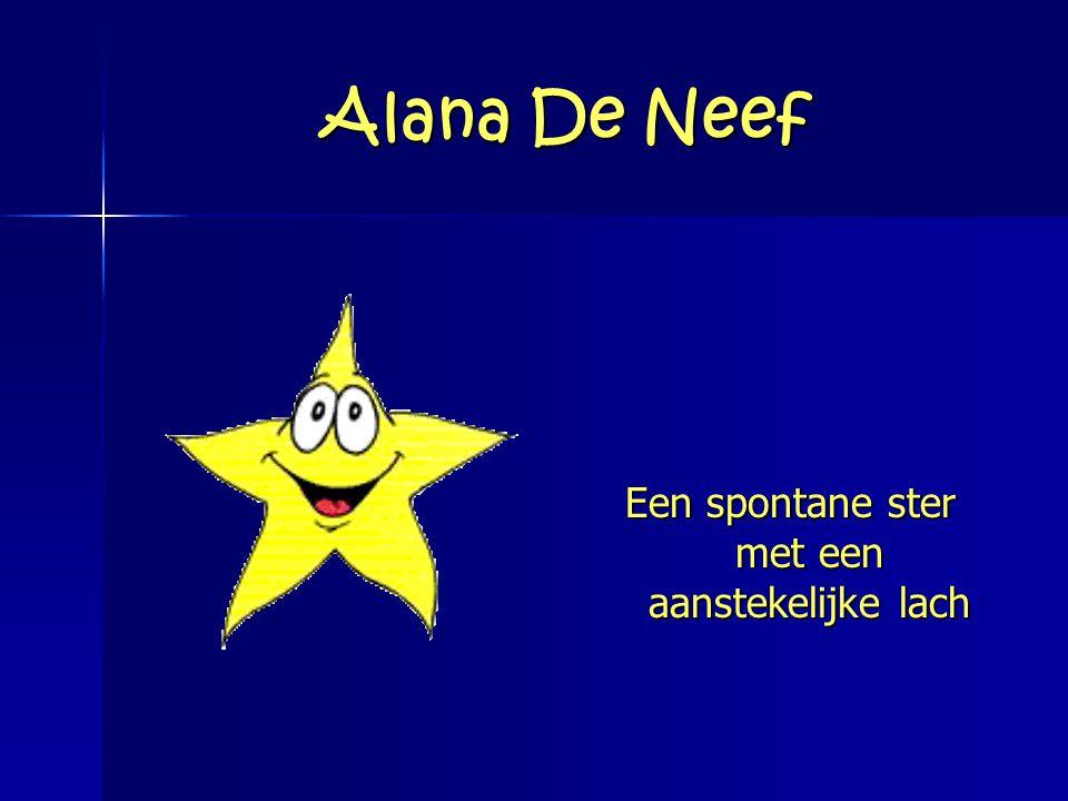 Alana De Neef Een spontane ster met een aanstekelijke lach
