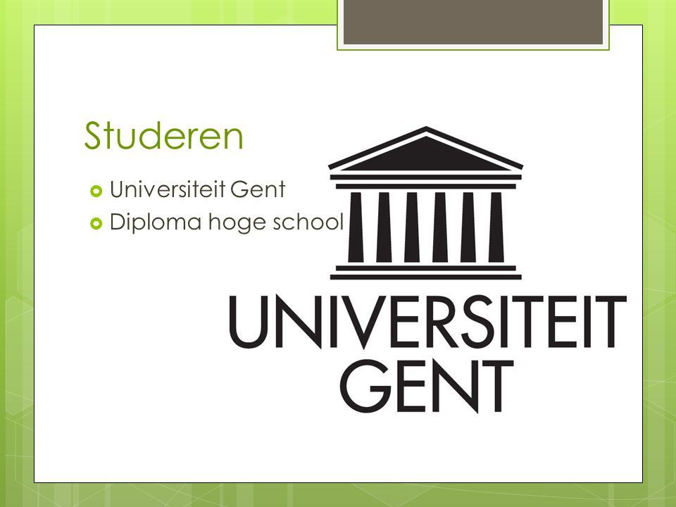 Studeren  Universiteit Gent  Diploma hoge school
