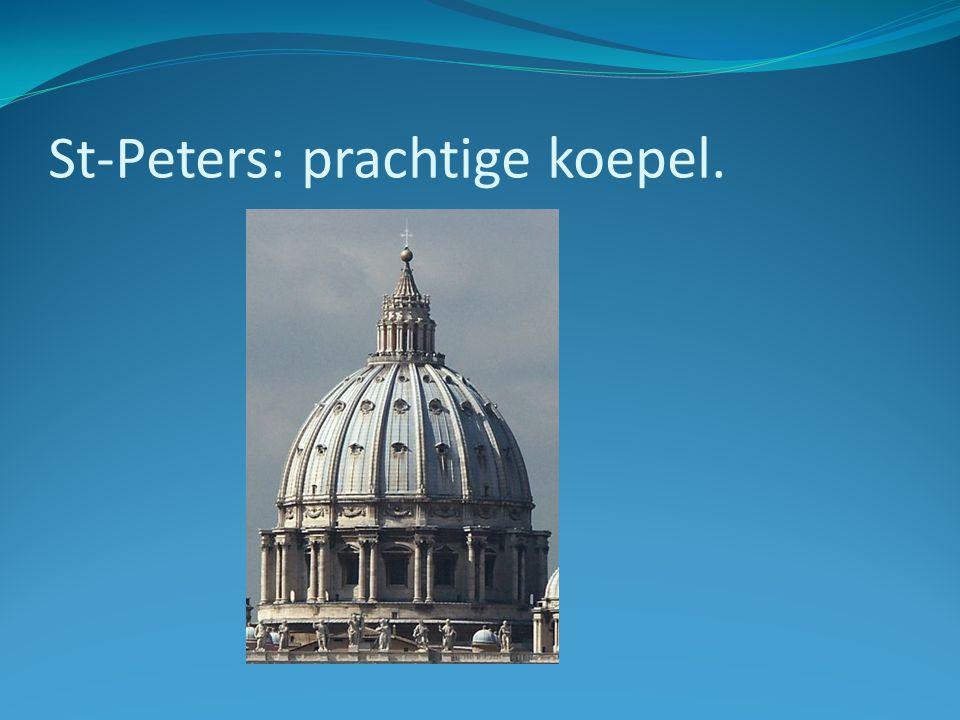 St-Peters: prachtige koepel.