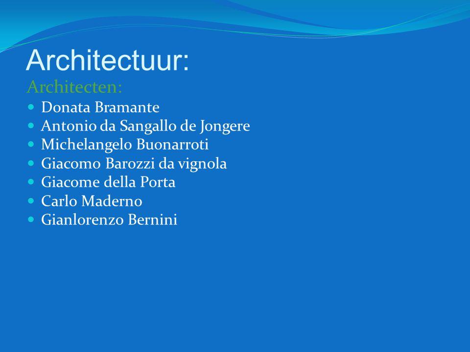 Architectuur: Architecten: Donata Bramante Antonio da Sangallo de Jongere Michelangelo Buonarroti Giacomo Barozzi da vignola Giacome della Porta Carlo