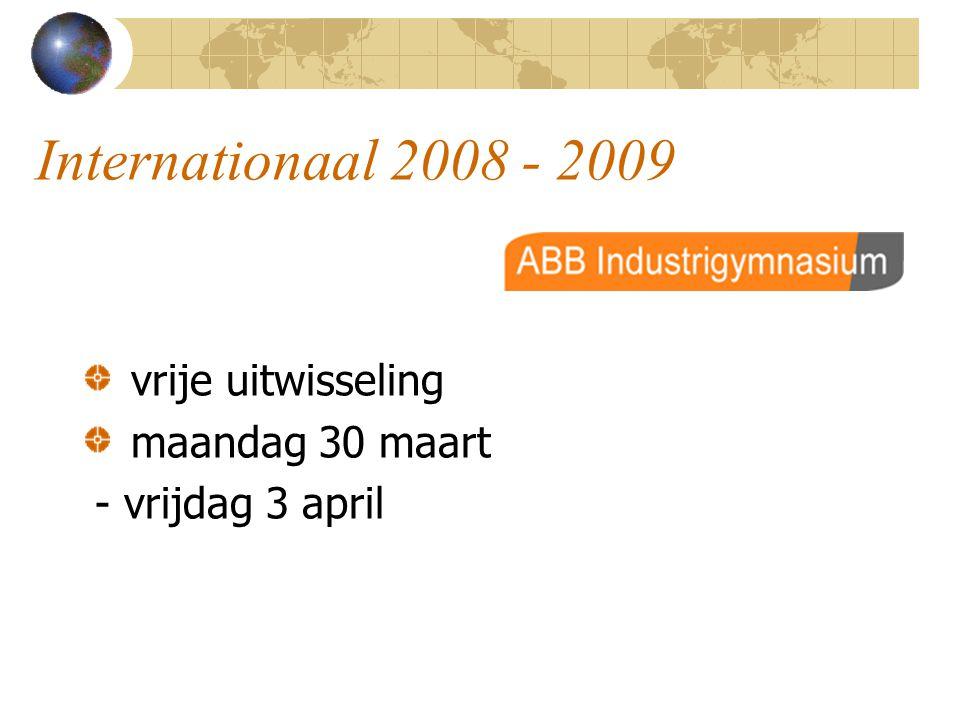 Internationaal 2008 - 2009 vrije uitwisseling maandag 30 maart - vrijdag 3 april