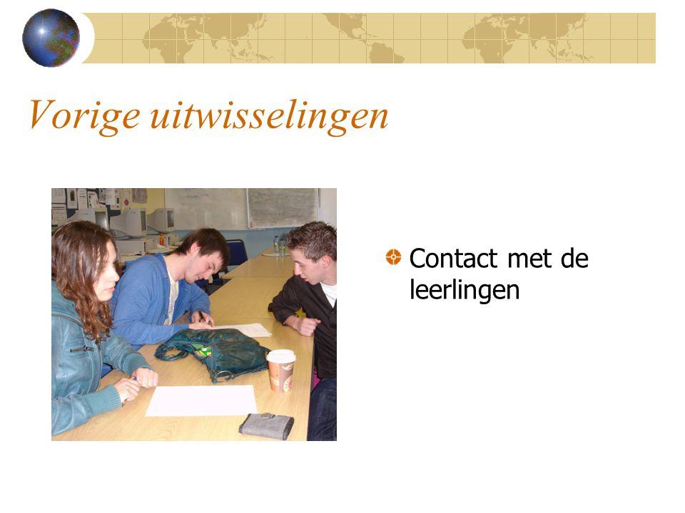Vorige uitwisselingen Contact met de leerlingen