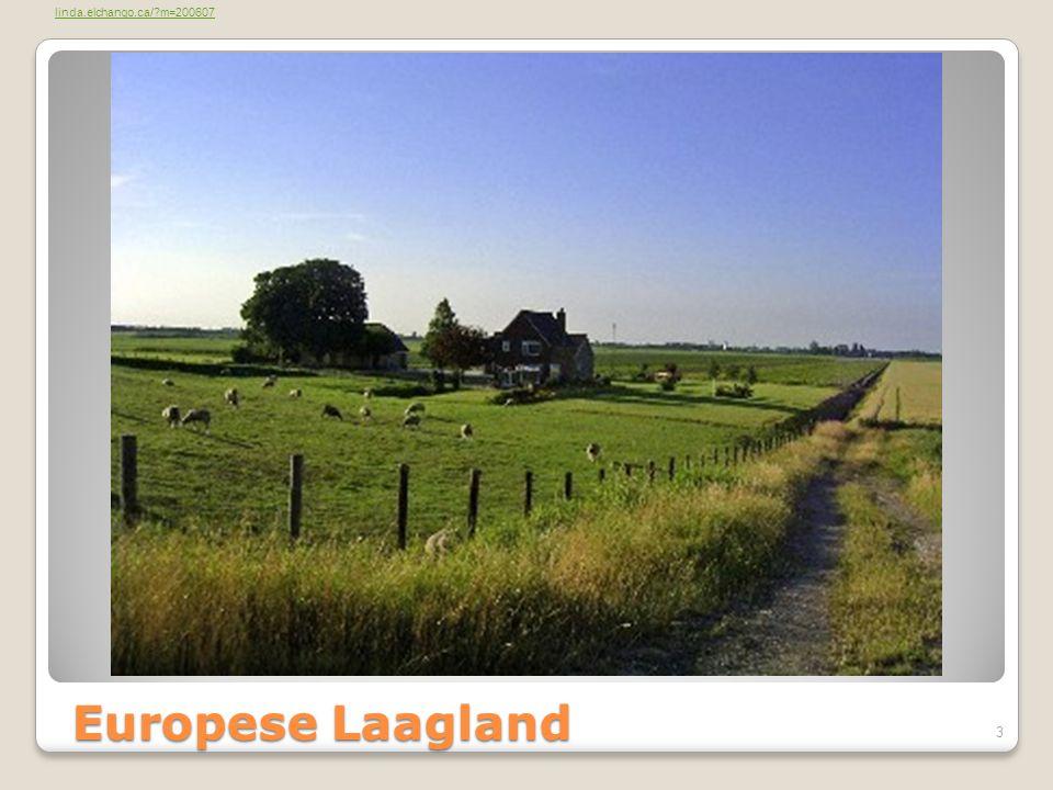 Europese Laagland linda.elchango.ca/?m=200607 3