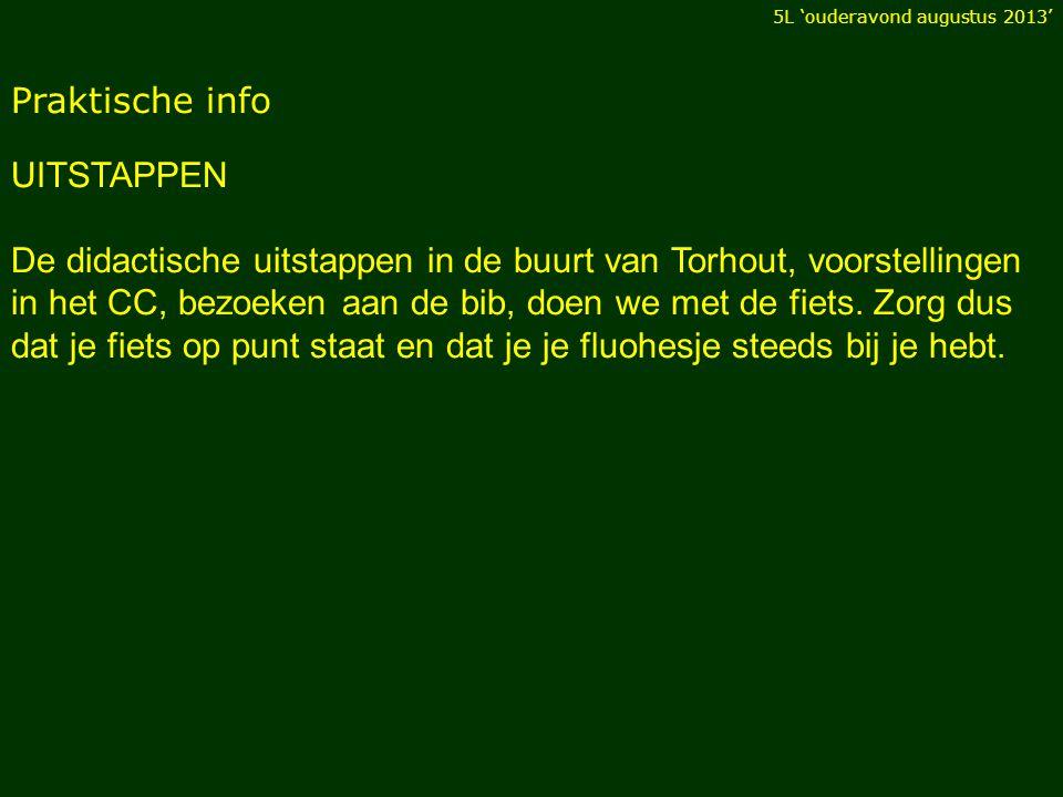 Praktische info UITSTAPPEN De didactische uitstappen in de buurt van Torhout, voorstellingen in het CC, bezoeken aan de bib, doen we met de fiets.