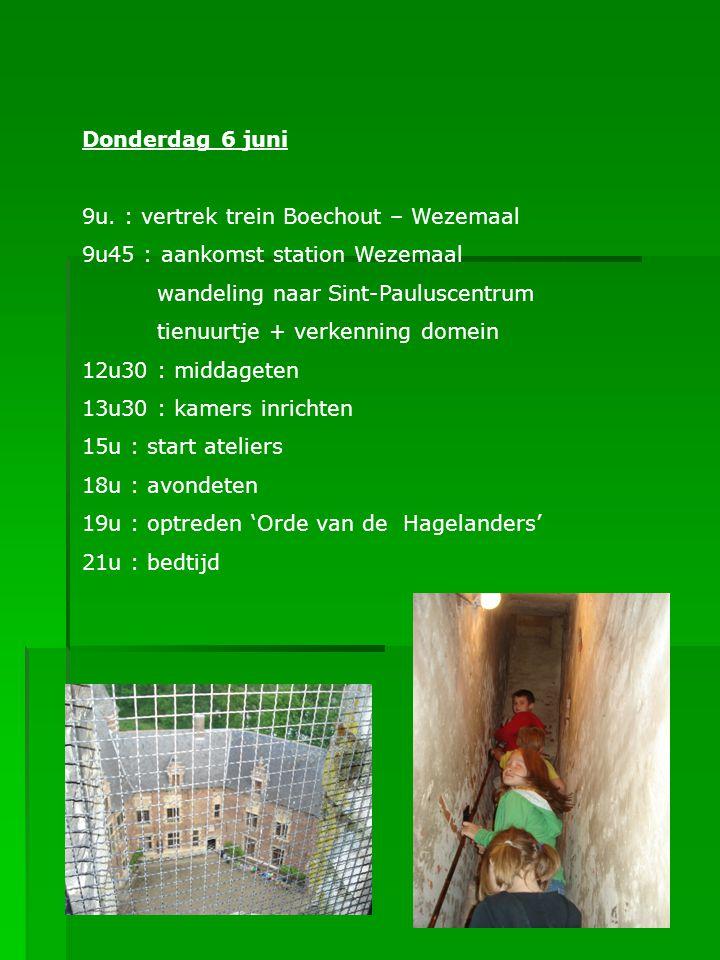 Donderdag 6 juni 9u. : vertrek trein Boechout – Wezemaal 9u45 : aankomst station Wezemaal wandeling naar Sint-Pauluscentrum tienuurtje + verkenning do