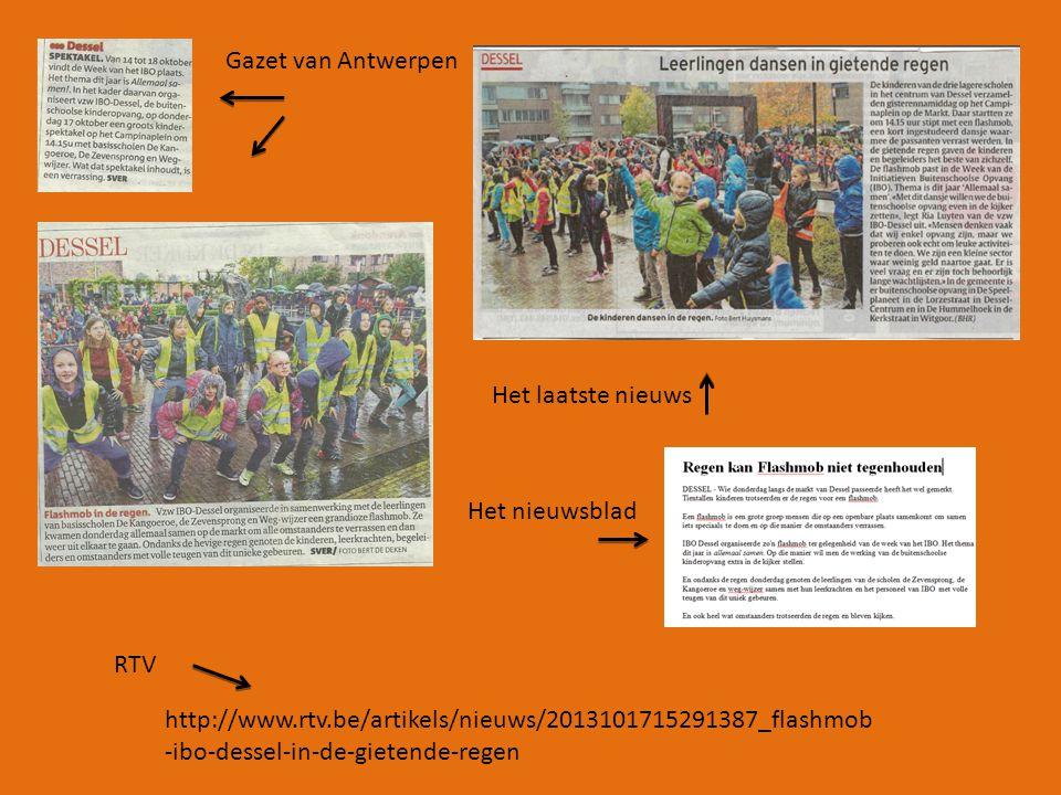 Het laatste nieuws Het nieuwsblad Gazet van Antwerpen http://www.rtv.be/artikels/nieuws/2013101715291387_flashmob -ibo-dessel-in-de-gietende-regen RTV
