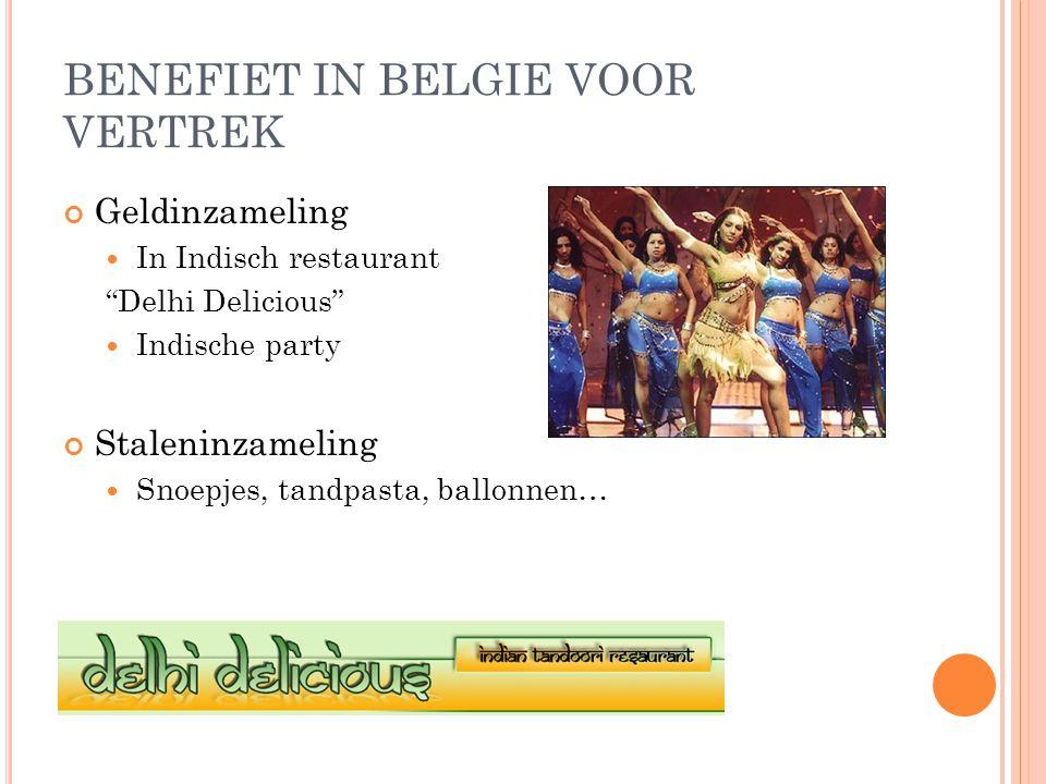 BENEFIET IN BELGIE VOOR VERTREK Geldinzameling In Indisch restaurant Delhi Delicious Indische party Staleninzameling Snoepjes, tandpasta, ballonnen…