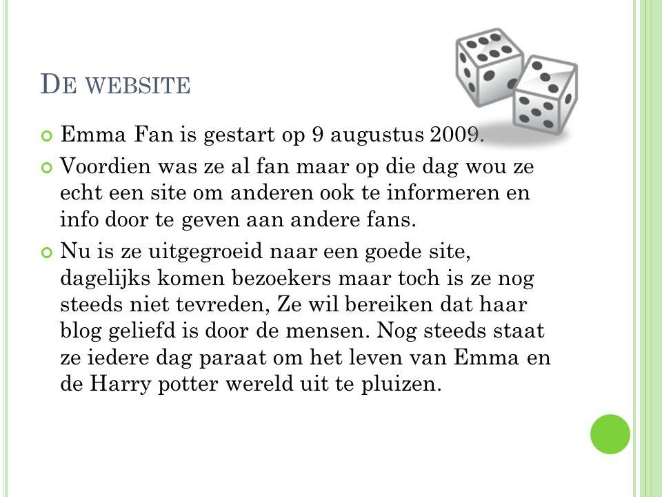 D E WEBSITE Emma Fan is gestart op 9 augustus 2009.