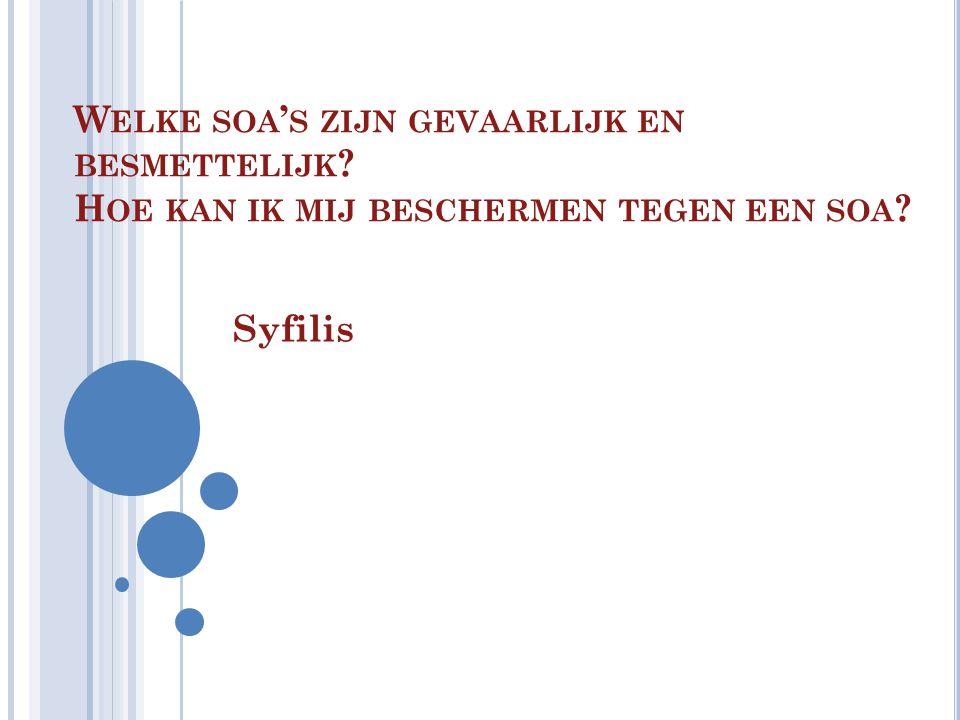 1.W AT IS SYFILIS EIGENLIJK .