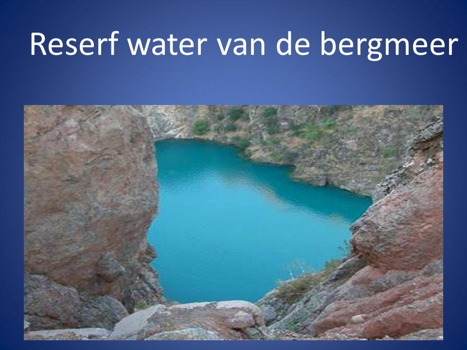 Reserf water van de bergmeer