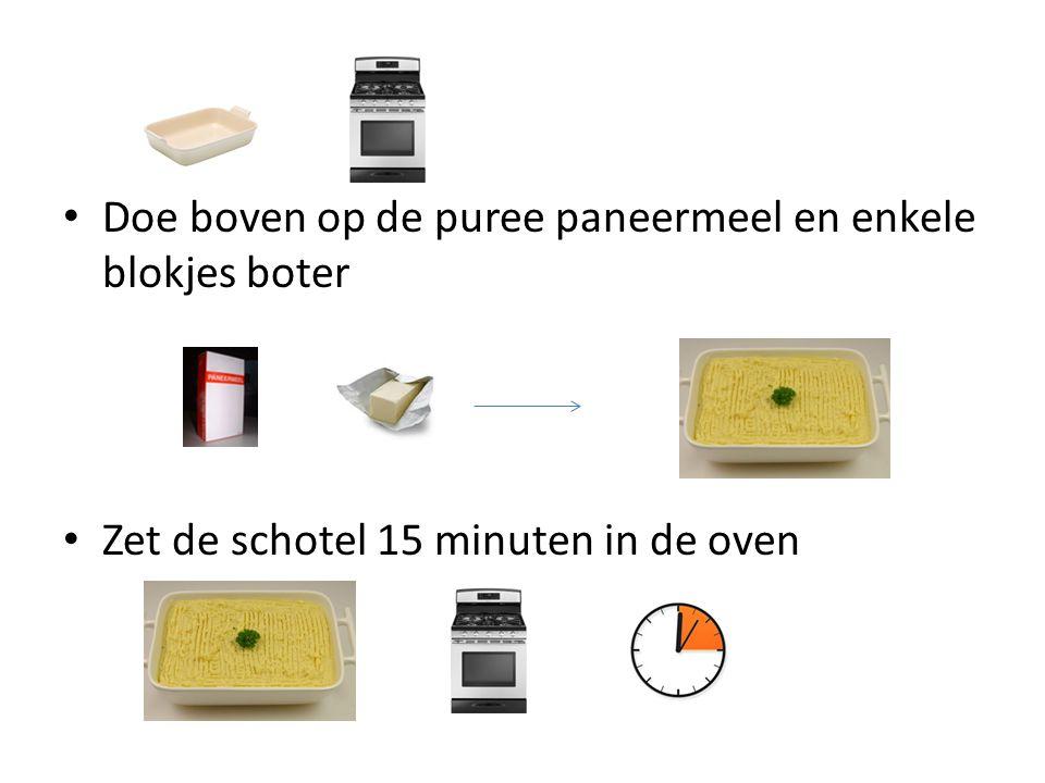 Doe boven op de puree paneermeel en enkele blokjes boter Zet de schotel 15 minuten in de oven