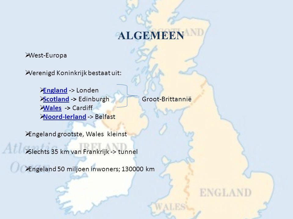 Taal  Engels!  Schotland: Keltisch  Wales: Welsh