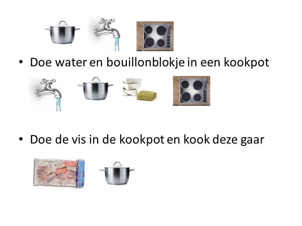 Doe water en bouillonblokje in een kookpot Doe de vis in de kookpot en kook deze gaar