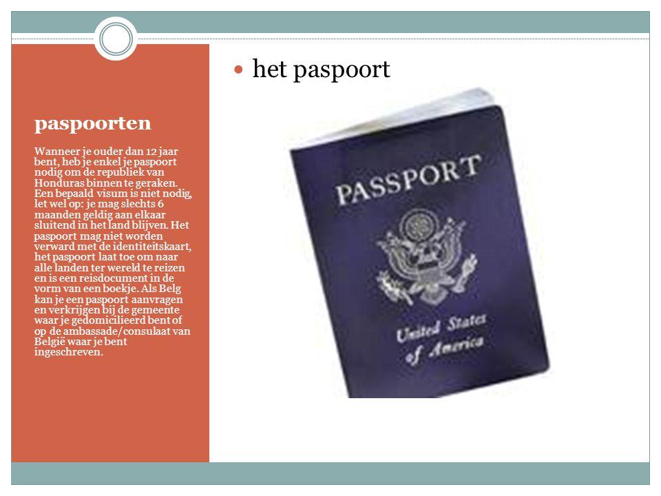paspoorten Wanneer je ouder dan 12 jaar bent, heb je enkel je paspoort nodig om de republiek van Honduras binnen te geraken.
