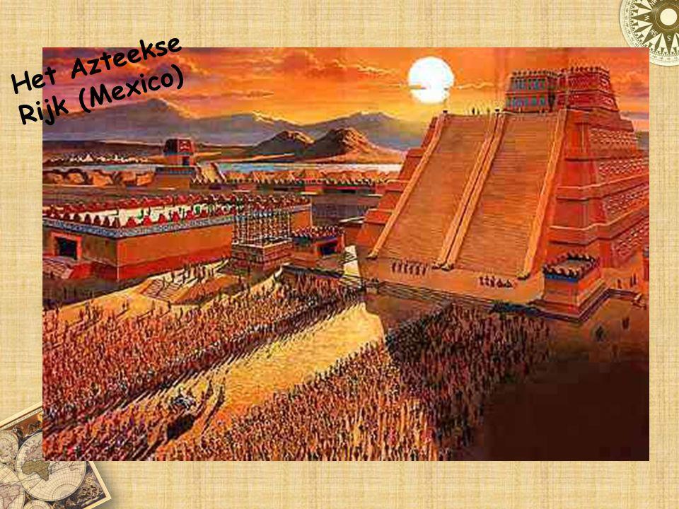 Het Azteekse Rijk (Mexico)