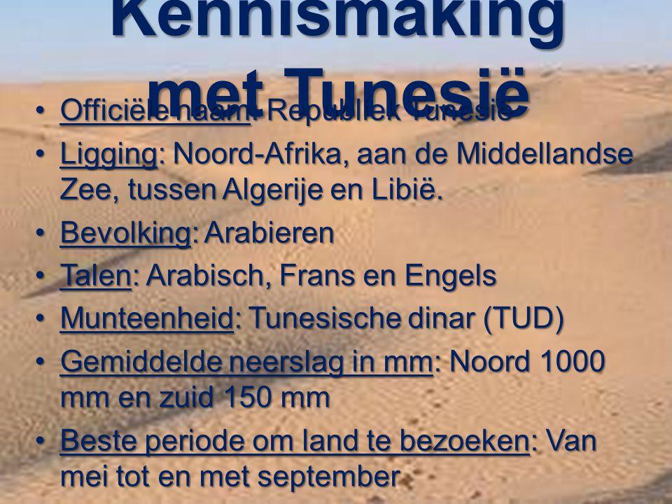 Kennismaking met Tunesië Officiële naam: Republiek TunesiëOfficiële naam: Republiek Tunesië Ligging: Noord-Afrika, aan de Middellandse Zee, tussen Alg