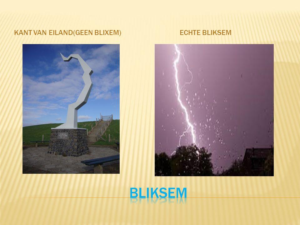 KANT VAN EILAND(GEEN BLIXEM) ECHTE BLIKSEM