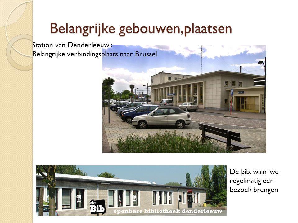 Belangrijke gebouwen,plaatsen Station van Denderleeuw : Belangrijke verbindingsplaats naar Brussel De bib, waar we regelmatig een bezoek brengen