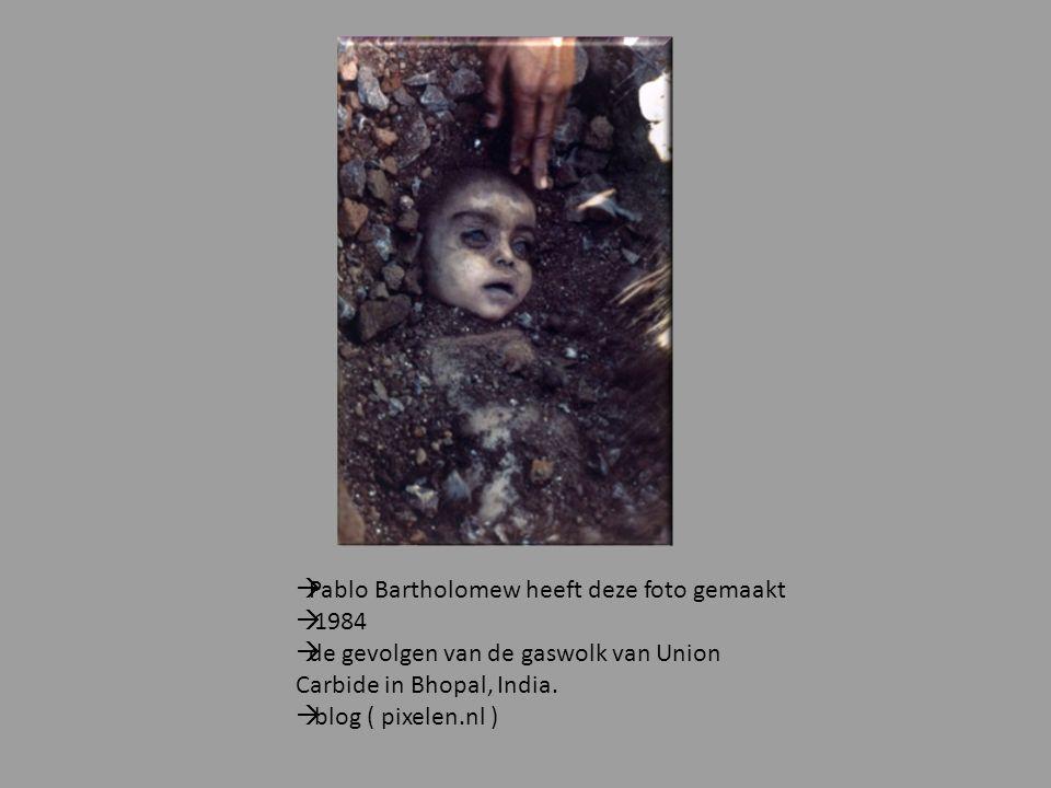  Pablo Bartholomew heeft deze foto gemaakt  1984  de gevolgen van de gaswolk van Union Carbide in Bhopal, India.  blog ( pixelen.nl )