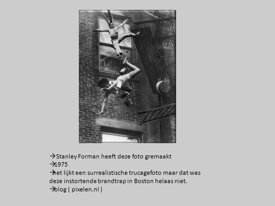  Stanley Forman heeft deze foto gremaakt  1975  het lijkt een surrealistische trucagefoto maar dat was deze instortende brandtrap in Boston helaas